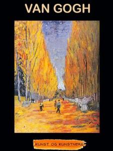 Vincent van Gogh (ebok) av Anniken Schiøll