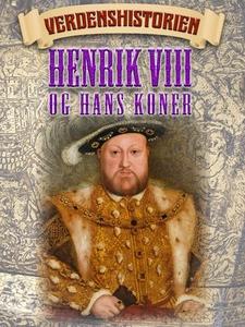 Henrik VIII og hans koner (ebok) av Ukjent