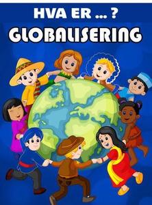 Globalisering (ebok) av Anniken Schiøll