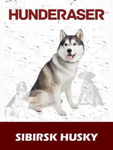 Sibirsk husky (ebok) av Susan Miller