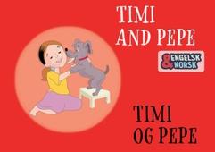 Timi og Pepe Engelsk-norsk