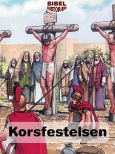 Korsfestelsen (ebok) av Ukjent