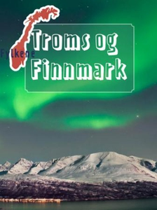 Troms og Finnmark (ebok) av Ukjent