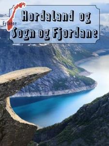 Hordaland og Sogn og Fjordane (ebok) av Ukjen
