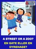 En gate eller en dyrehage Engelsk-norsk