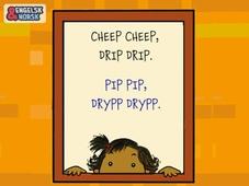 Pip pip, drypp drypp = Cheep cheep, drip drip