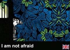 I am not afraid!