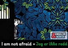 Jeg er ikke redd Engelsk-norsk