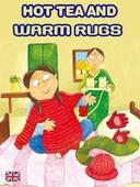 Hot tea and warm rugs