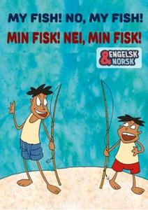 Min fisk! Nei, min fisk! (ebok) av Suraj J. M