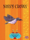 Noisy crows