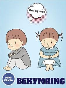 Bekymring angst og sorg (ebok) av Anniken Sch