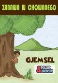 Gjemsel = Zabawa w chowanego
