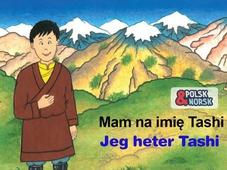 Jeg heter Tashi Polsk-norsk