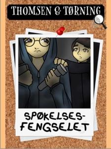 Spøkelsesfengselet (ebok) av Kelly Townley