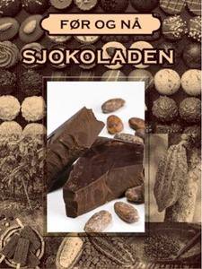 Sjokoladens historie (ebok) av Anniken Schiøl