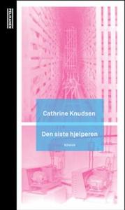 Den siste hjelperen (ebok) av Cathrine Knudse