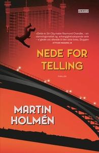 Nede for telling (ebok) av Martin Holmén