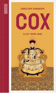 Cox, eller Tidens gang (ebok) av Christoph Ra