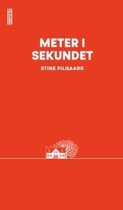 Meter i sekundet (ebok) av Stine Pilgaard