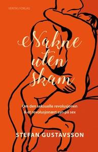 Nakne uten skam (ebok) av Stefan Gustavsson