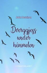 Dverggjess under himmelen (ebok) av Audun Tor