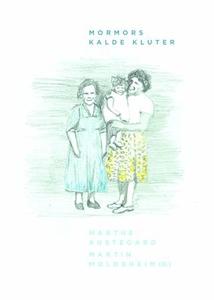 Mormors kalde kluter (ebok) av Marthe Austega