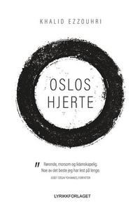 Oslos hjerte (ebok) av Khalid Ezzouhri