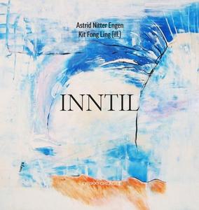 Inntil (ebok) av Astrid Nitter Engen