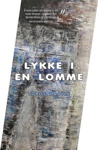 Lykke i en lomme (ebok) av Torill Haavin