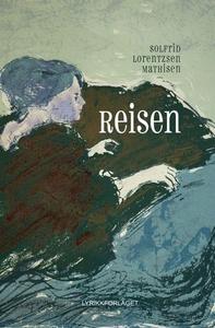 Reisen (ebok) av Solfrid Lorentzsen Mathisen