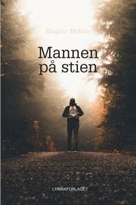 Mannen på stien (ebok) av Magnor Midtun
