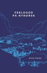 Feelgood på nynorsk (ebok) av Svein Førde