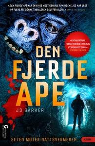 Den fjerde ape (ebok) av J. D. Barker, J.D. B