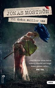 Til døden skiller oss (ebok) av Jonas Moström