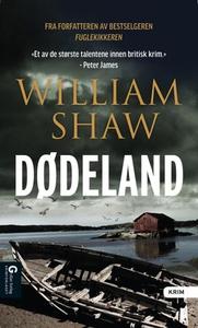 Dødeland (ebok) av William Shaw