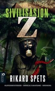 Sivilisasjon Z (ebok) av Rikard Spets