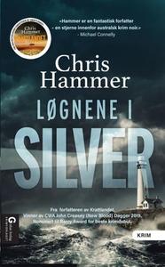 Løgnene i Silver (ebok) av Chris Hammer