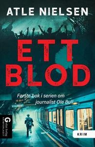 Ett blod (ebok) av Atle Nielsen