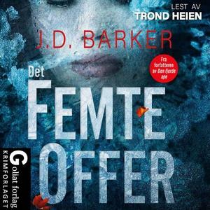 Det femte offer (lydbok) av J.D. Barker, J. D