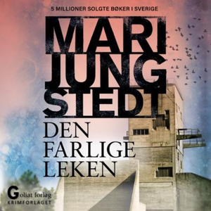 Den farlige leken (lydbok) av Mari Jungstedt