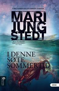 I denne søte sommertid (ebok) av Mari Jungste