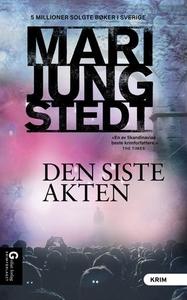Den siste akten (ebok) av Mari Jungstedt