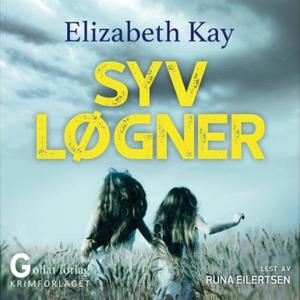 Syv løgner (lydbok) av Elizabeth Kay