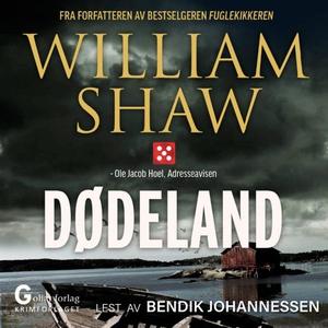 Dødeland (lydbok) av William Shaw