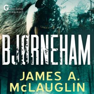 Bjørneham (lydbok) av James A. McLaughlin