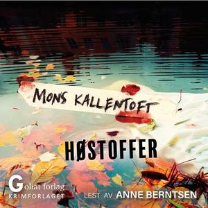 Høstoffer (lydbok) av Mons Kallentoft
