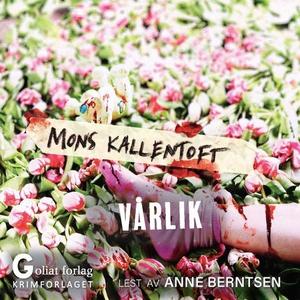 Vårlik (lydbok) av Mons Kallentoft