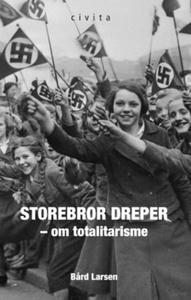 Storebror dreper! (ebok) av Bård Larsen