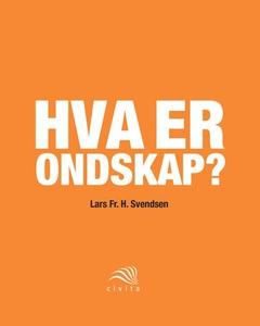Hva er ondskap? (ebok) av Lars Fr.H. Svendsen